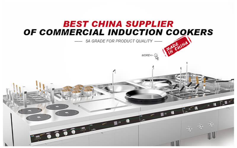 Commercial idnuction cooktops: Best China supplier